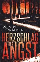 Wendy Walker - Herzschlag der Angst