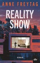 Anne Freytag - Reality Show