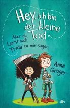 Anne Gröger, Fréderic Bertrand - Hey, ich bin der kleine Tod ... aber du kannst auch Frida zu mir sagen