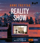 Anne Freytag, Matthias Koeberlin - Reality Show, 1 Audio-CD, 1 MP3 (Hörbuch)
