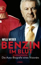 Willi Weber - Benzin im Blut