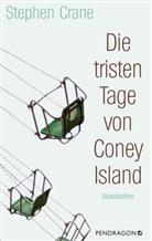 Stephen Crane, Wolfgang Hochbruck, Bernd Gockel, Wolfgang Hochbruck - Die tristen Tage von Coney Island