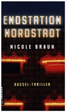 Nicole Braun - Endstation Nordstadt
