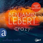 Benjamin Lebert, Tim Gössler - Crazy, 1 Audio-CD, MP3 (Hörbuch)