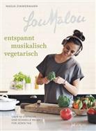 Adrian Portmann, Zimmermann, Nadja Zimmermann, Adrian Portmann, Nadja Zimmermann - LouMalou - Entspannt vegetarisch