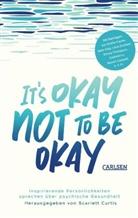 Scarlet Curtis, Scarlett Curtis - It's okay not to be okay