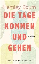 Hemley Boum, Gudrun und Otto Honke - Die Tage kommen und gehen