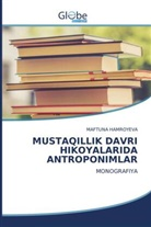 Maftuna Hamroyeva - MUSTAQILLIK DAVRI HIKOYALARIDA ANTROPONIMLAR