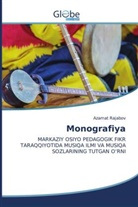 Azamat Rajabov - Monografiya