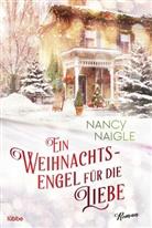 Nancy Naigle - Ein Weihnachtsengel für die Liebe