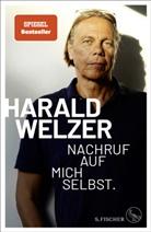 Harald Welzer - Nachruf auf mich selbst.
