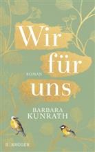 Barbara Kunrath - Wir für uns