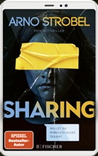 Arno Strobel - Sharing - Willst du wirklich alles teilen?
