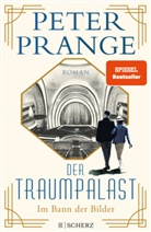 Peter Prange - Der Traumpalast