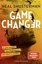Neal Shusterman, Christopher Tauber - Game Changer - Es gibt unendlich viele Möglichkeiten, alles falsch zu machen