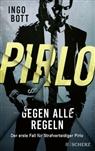 Ingo Bott - Pirlo - Gegen alle Regeln