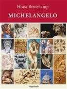 Horst Bredekamp - Michelangelo