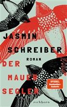 Jasmin Schreiber - Der Mauersegler