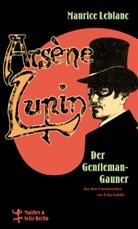 Maurice Leblanc, Gebühr Erika - Arsène Lupin, der Gentleman-Gauner