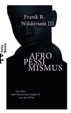 Frank B. Wilderson III, Jan Wilm, Jan Wilm - Afropessimismus