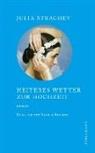 Frances Partridge, Julia Strachey, Nicole Seifert - Heiteres Wetter zur Hochzeit