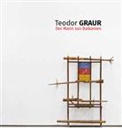 Teodor Graur, Doin Talmann, Doina Talmann - Teodor Graur. Der Mann aus Balkanien