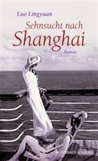 Luo Lingyuan - Sehnsucht nach Shanghai