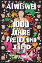 Weiwei Ai, Ai Weiwei - 1000 Jahre Freud und Leid