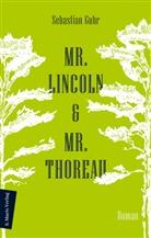 Sebastian Guhr - Mr. Lincoln & Mr. Thoreau