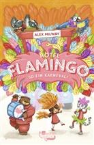 Alex Milway, Alex Milway - Hotel Flamingo: So ein Karneval!