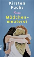 Kirsten Fuchs - Mädchenmeuterei