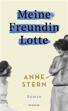 Anne Stern - Meine Freundin Lotte