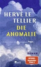 Hervé Le Tellier - Die Anomalie