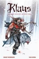 Dan Mora, Gran Morrison, Grant Morrison - Klaus: Die wahre Geschichte von Santa Claus. Bd.1