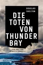 Douglas Skelton - Die Toten von Thunder Bay