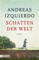 Andreas Izquierdo - Schatten der Welt