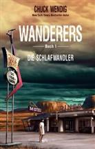 Chuck Wendig - Wanderers - Die Schlafwandler