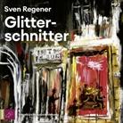 Sven Regener, Sven Regener - Glitterschnitter, 2 Audio-CD, MP3 (Hörbuch)