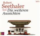 Robert Seethaler, Robert Seethaler - Die weiteren Aussichten, 1 Audio-CD, MP3 (Hörbuch)