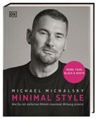 Michael Michalsky, Veronika Gruhl - Minimal Style