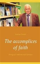 Dietmar Dressel - The accomplices of faith