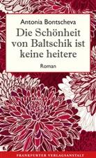 Antonia Bontscheva - Die Schönheit von Baltschik ist keine heitere