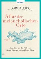 Damien Rudd - Atlas der melancholischen Orte