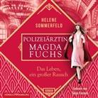Helene Sommerfeld, Tanja Fornaro - Polizeiärztin Magda Fuchs - Das Leben, ein großer Rausch, 2 Audio-CD, 2 MP3 (Hörbuch)