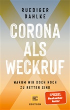 Rüdiger Dahlke - Corona als Weckruf