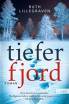 Ruth Lillegraven - Tiefer Fjord