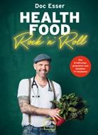 Heinz-Wilhelm Esser, Heinz-Wilhelm 'Doc' Esser - Health Food Rock 'n' Roll