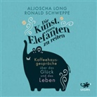 Aljosch Long, Aljoscha Long, Ronald Schweppe, Oliver Wronka - Die Kunst, einen Elefanten zu reiten, Audio-CD (Hörbuch)