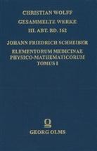 Johann Friedrich Schreiber, Soni Carboncini-Gavanelli, Sonia Carboncini-Gavanelli - Elementorum Medicinae physico-mathematicorum Tomus I