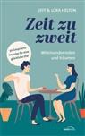 Jef Helton, Jeff & Lora Helton, Lora Helton - Zeit zu zweit - miteinander reden und träumen